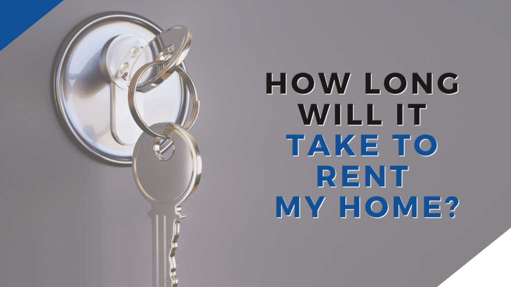 How Long Will It Take To Rent My Santa Cruz Home? - Article banner