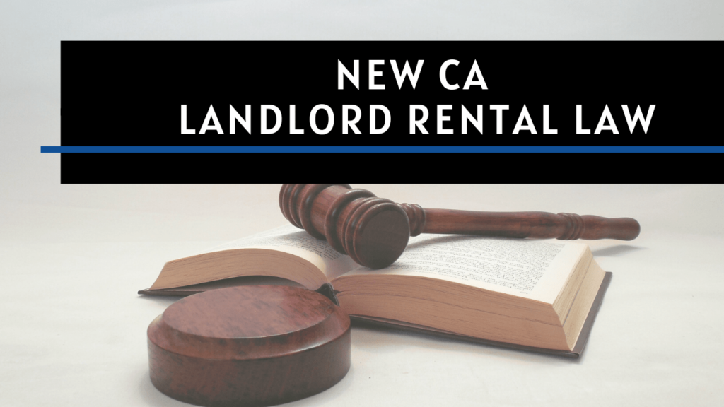 New CA Landlord Rental Law - Santa Cruz Property Management - Article Banner
