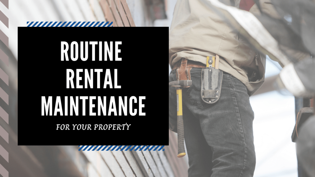 Routine Rental Maintenance for Your Santa Cruz Property - Article Banner